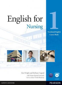 English for Nursing Level 1 Coursebook and CD-ROM Pack av Ros Wright, Bethany Cagnol og Maria Spada Symonds (Blandet mediaprodukt)