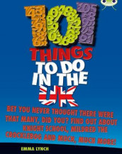 Bug Club Independent Non Fiction Blue B 101 Things to do in the UK av Emma Lynch (Heftet)