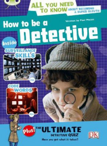 How to be a Detective: NF Red (KS2) A/5c av Paul Mason (Heftet)