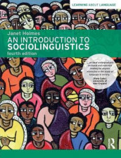 Introduction to sociolinguistics av Janet Holmes (Heftet)