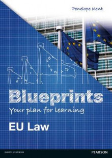 Blueprints: EU Law av Penelope Kent (Heftet)