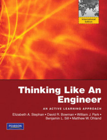 Thinking Like an Engineer: An Active Learning Approach:International Version Plus MATLAB & Simulink Student Version 2011a av Elizabeth A. Stephan, David R. Bowman, William J. Park, Benjamin L. Sill og Matthew W. Ohland (Heftet)