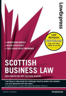 Law Express: Scottish Business Law (revision Guide) av Ewan MacIntyre og Josephine Bisacre (Heftet)
