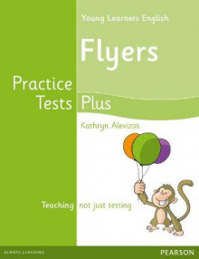 Young Learners English Flyers Practice Tests Plus Students' Book av Kathryn Alevizos (Heftet)