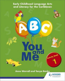 A, B, C, You and Me: Early Childhood Literacy for the Caribbean, Activity: Book 1 av Cathryn O'Sullivan, Anne Worrall og Tanya Banks (Heftet)