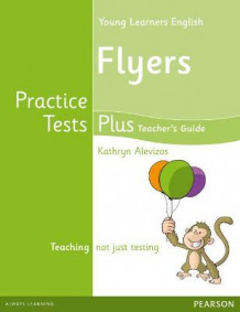 Cambridge Young Learners English Practice Tests Plus Flyers Teacher's Book with Multi-ROM Pack av Kathryn Alevizos (Blandet mediaprodukt)