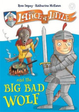 Omslag - Sir Lance-a-Little and the Big Bad Wolf