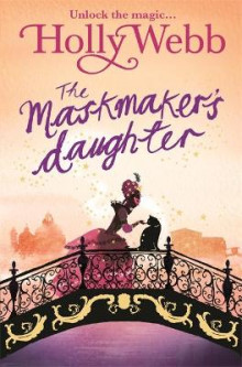 The Maskmaker's Daughter av Holly Webb (Heftet)