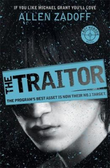 The traitor av Allen Zadoff (Heftet)