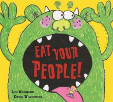 Eat Your People! av Lou Kuenzler (Heftet)