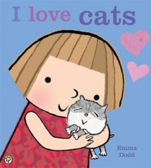 I Love Cats! av Emma Dodd (Heftet)