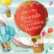 Belle & Boo Friends Make Everything Better av Mandy Sutcliffe (Innbundet)