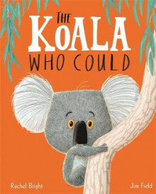 The Koala Who Could av Rachel Bright (Innbundet)