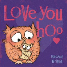 Love You Hoo av Rachel Bright (Heftet)