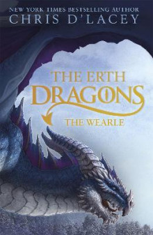 The Erth Dragons: The Wearle av Chris D'Lacey (Innbundet)