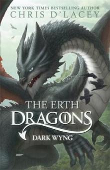 The Erth Dragons: Dark Wyng: Book 2 av Chris D'Lacey (Innbundet)