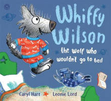 The Wolf Who Wouldn't Go to Bed av Caryl Hart (Heftet)