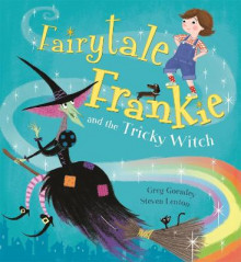 Fairytale Frankie and the Tricky Witch av Greg Gormley (Heftet)
