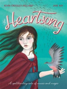 Heartsong av Kevin Crossley-Holland (Heftet)