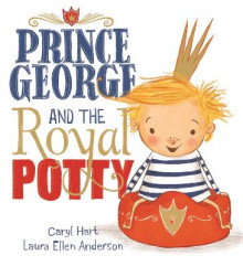 Prince George and the Royal Potty av Caryl Hart (Heftet)