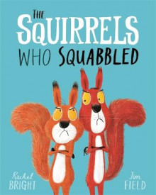 The Squirrels Who Squabbled av Rachel Bright (Heftet)