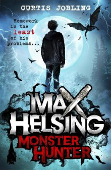 Max Helsing, Monster Hunter av Curtis Jobling (Heftet)