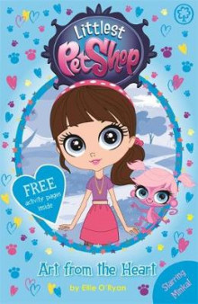 Littlest Pet Shop: Art from the Heart av Ellie O'Ryan og Hasbro International Inc. (Heftet)