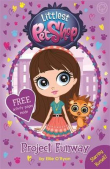 Littlest Pet Shop: Project Funway av Ellie O'Ryan og Hasbro International Inc. (Heftet)