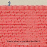 Omslag - Little Mouse and the Red Wall