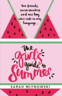 The Girl's Guide to Summer av Sarah Mlynowski (Heftet)