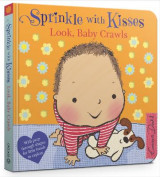 Omslag - Sprinkle With Kisses: Look, Baby Crawls