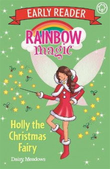 Rainbow Magic Early Reader: Holly the Christmas Fairy av Daisy Meadows (Heftet)