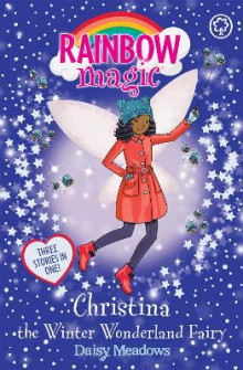 Rainbow Magic: Christina the Winter Wonderland Fairy av Daisy Meadows (Heftet)