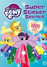 Omslag - My Little Pony: Super Sticker Scenes: 1001 Stickers
