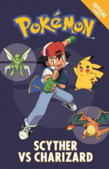 Omslag - The Official Pokemon Fiction: Scyther vs Charizard: Book 4