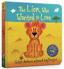 The Lion Who Wanted To Love av Giles Andreae (Pappbok)