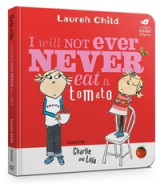 Omslag - Charlie and Lola: I Will Not Ever Never Eat a Tomato
