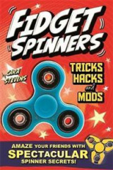 Omslag - Fidget Spinners Tricks, Hacks and Mods