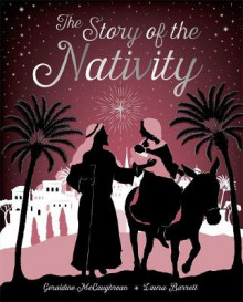The Story of the Nativity av Geraldine McCaughrean og Hans Christian Andersen (Innbundet)