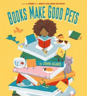 Books Make Good Pets av John Agard (Innbundet)