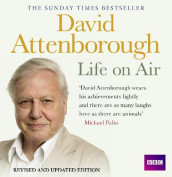 David Attenborough Life On Air: Memoirs Of A Broadcaster av David Attenborough (Lydbok-CD)