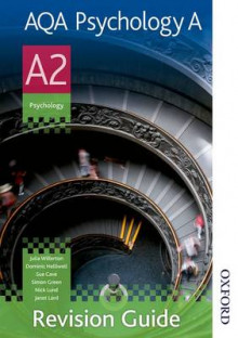 AQA Psychology A A2 Revision Guide av Julia Willerton, Simon Green, Dominic Helliwell, Nick Lund, Janet Lord og Sue Cave (Heftet)
