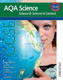 AQA Science GCSE Science B: Science in Context av James Hayward, Jo Locke og Nicky Thomas (Heftet)
