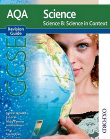 AQA Science GCSE Science B Science in Context Revision Guide av James Hayward, Jo Locke og Nicky Thomas (Heftet)