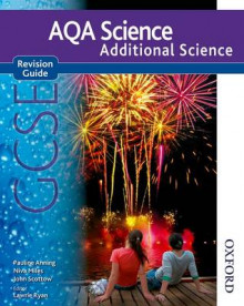 AQA Science GCSE Additional Science Revision Guide av Pauline C. Anning, Nigel English, Niva Miles og John Scottow (Heftet)