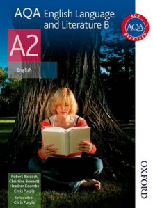 AQA English Language and Literature B A2: Student's Book av Christine I. Bennett, Heather Coombs, Robert Baldock, Chris Purple og Andy Williams (Heftet)