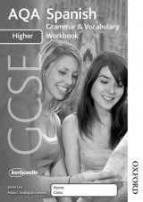 Omslag - AQA GCSE Spanish Higher Grammar and Vocabulary Workbook Pack (X8)