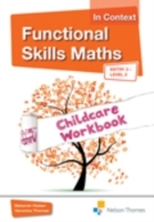 Omslag - Functional Skills Maths In Context Childcare Workbook E3 - L2