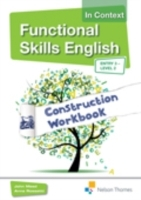 Omslag - Functional Skills English In Context Construction Workbook Entry3 - Level 2