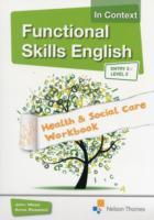 Omslag - Functional Skills English in Context Health & Social Care Workbook